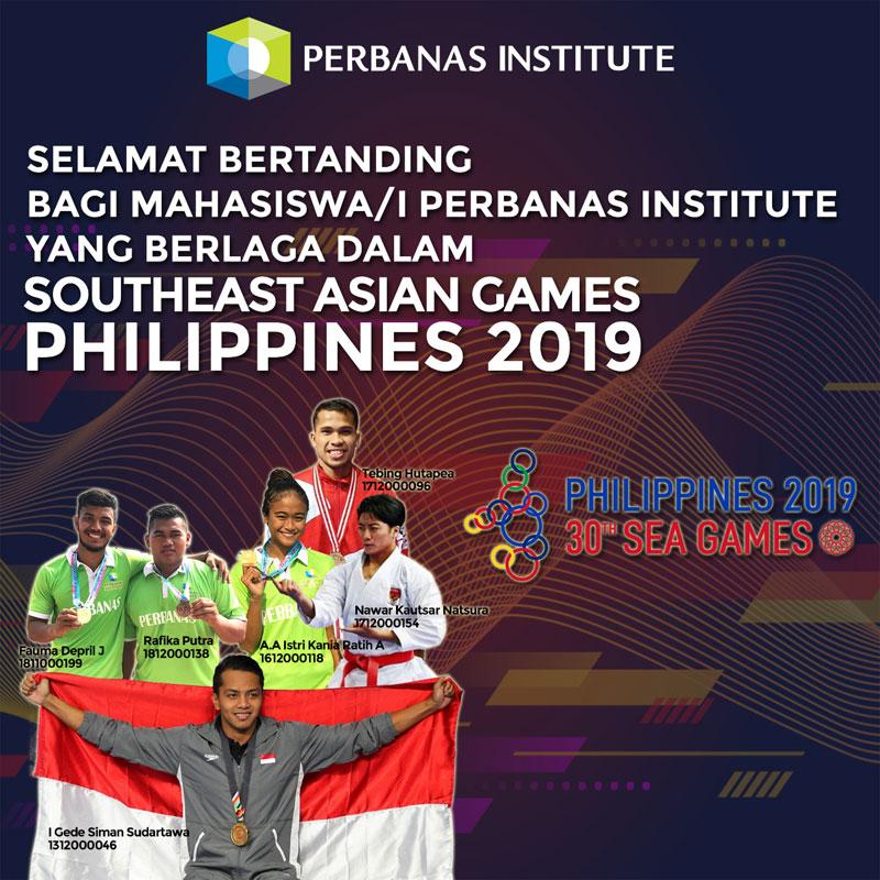 Selamat Bertanding Bagi Mahasiswa/i Perbanas Institute yang Berlaga Dalam SOUTHEAST ASIAN GAMES (SEA GAMES) PHILIPPINES 2019