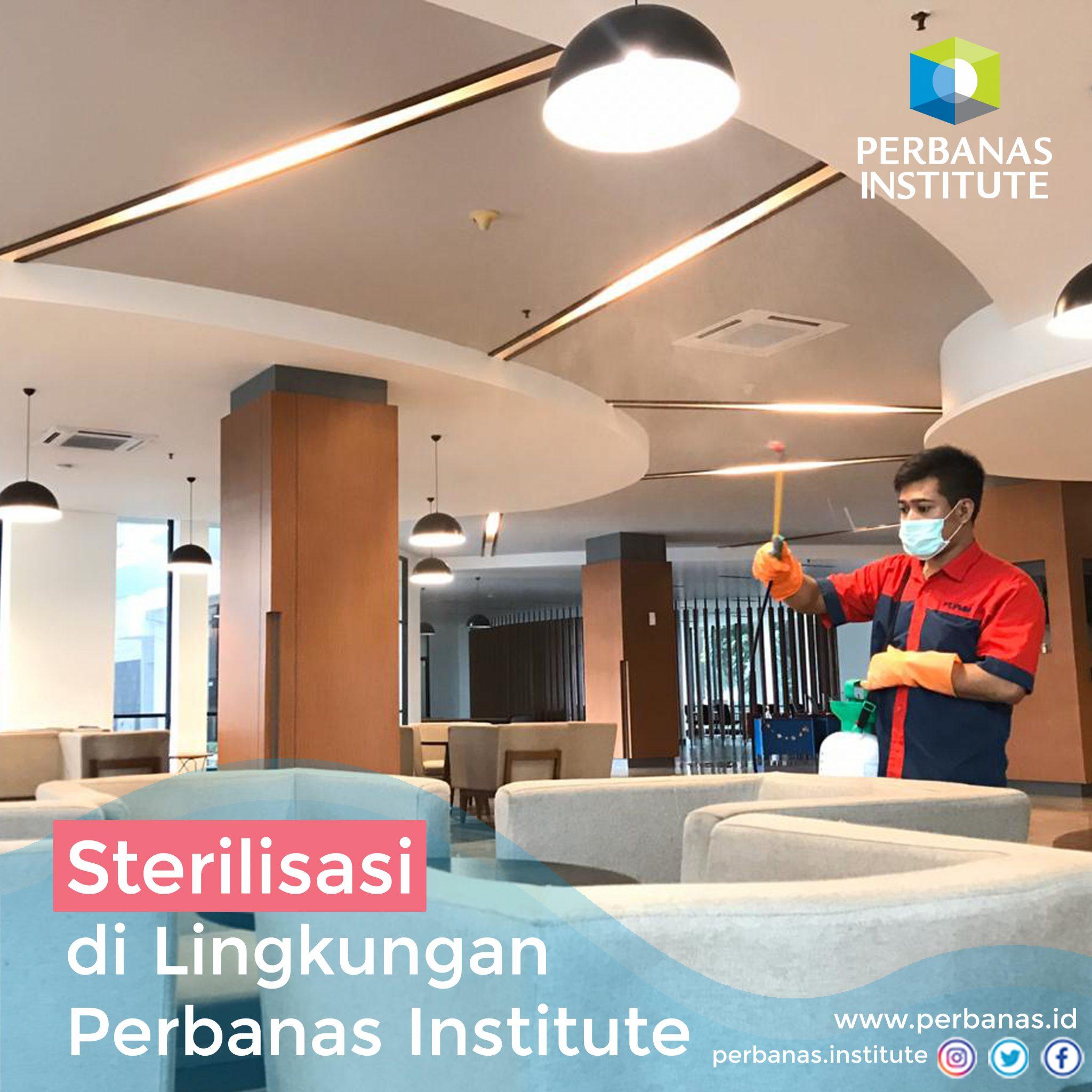 STERILISASI di lingkungan Perbanas Institute